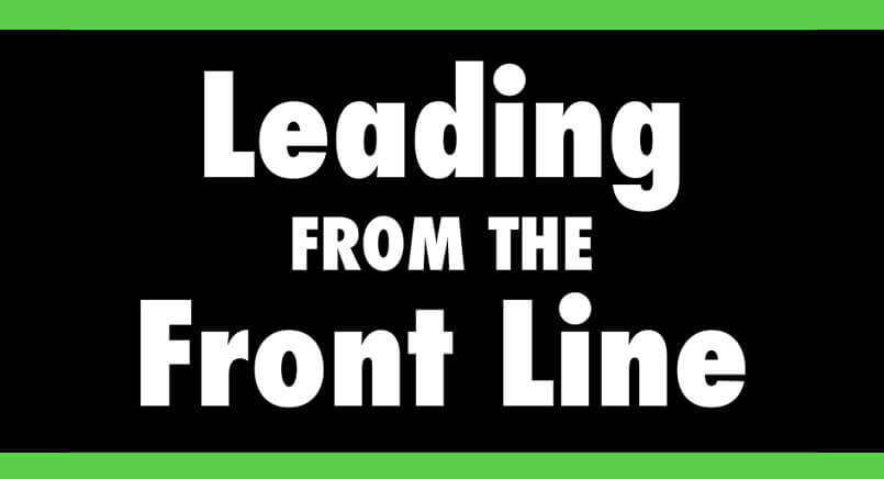 Leading From The Front Line: Learn How To Create Exceptional Experiences