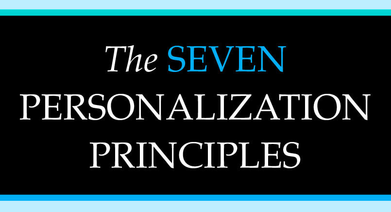 The Seven Personalization Principles: Learn the Principles to Thrive in these Disruptive Times